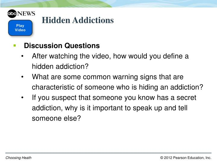 Hidden Addictions