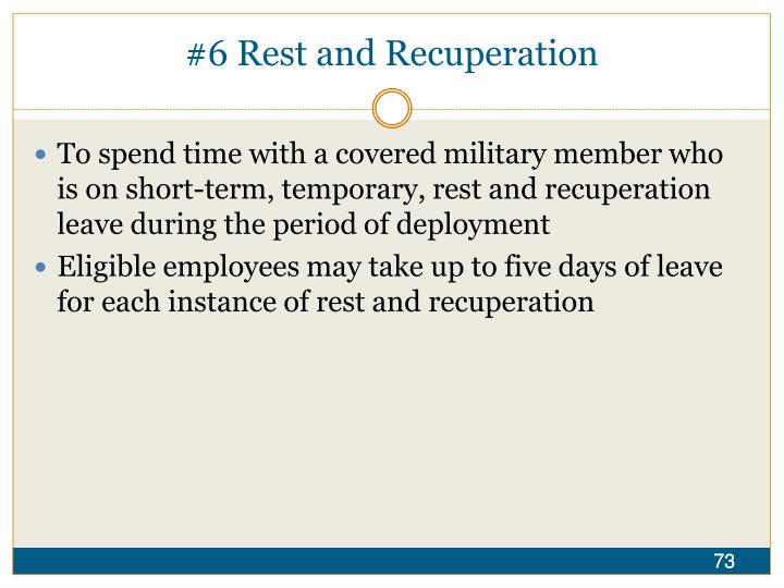 #6 Rest and Recuperation