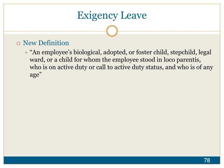 Exigency Leave