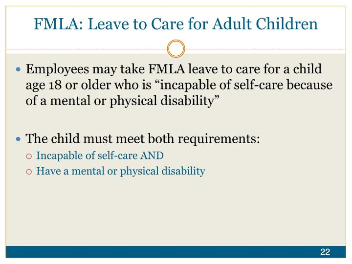 FMLA: Leave to Care for Adult Children