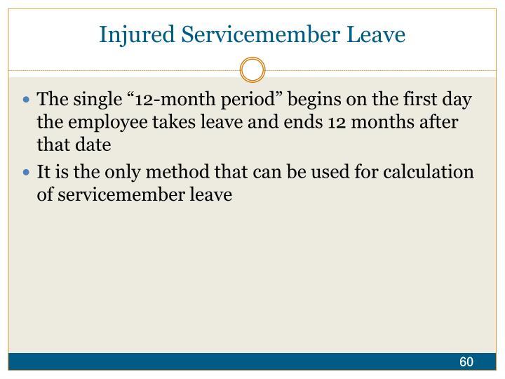Injured Servicemember Leave