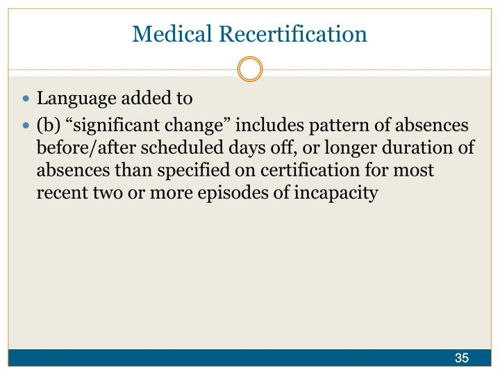 Medical Recertification