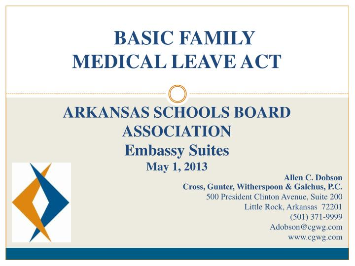BASIC FAMILY MEDICAL LEAVE ACT
