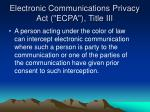 electronic communications privacy act ecpa title iii1