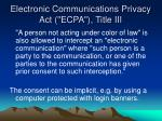 electronic communications privacy act ecpa title iii2