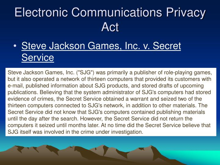 Electronic Communications Privacy Act