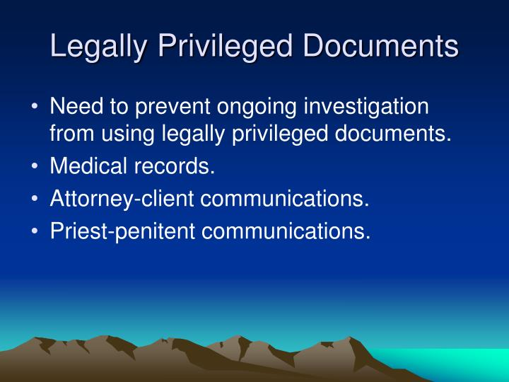 Legally Privileged Documents