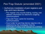 pen trap statute amended 2001
