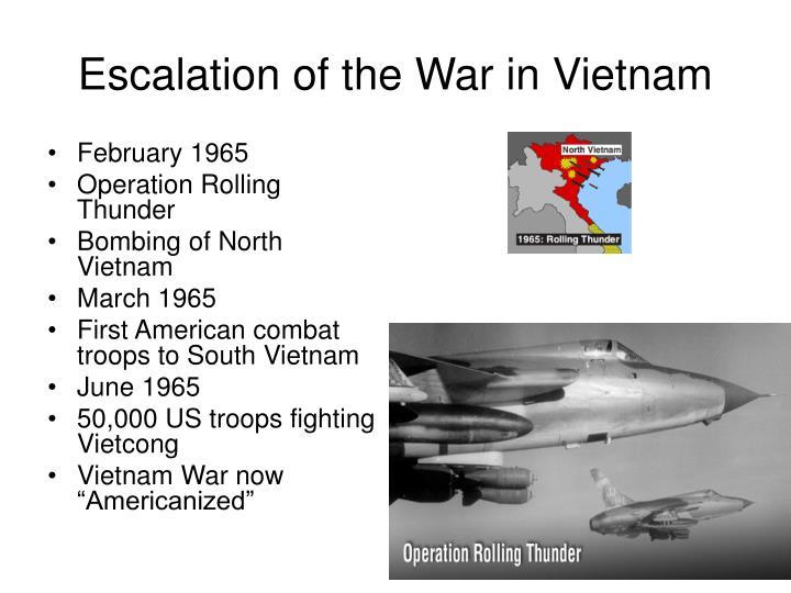 Escalation of the War in Vietnam