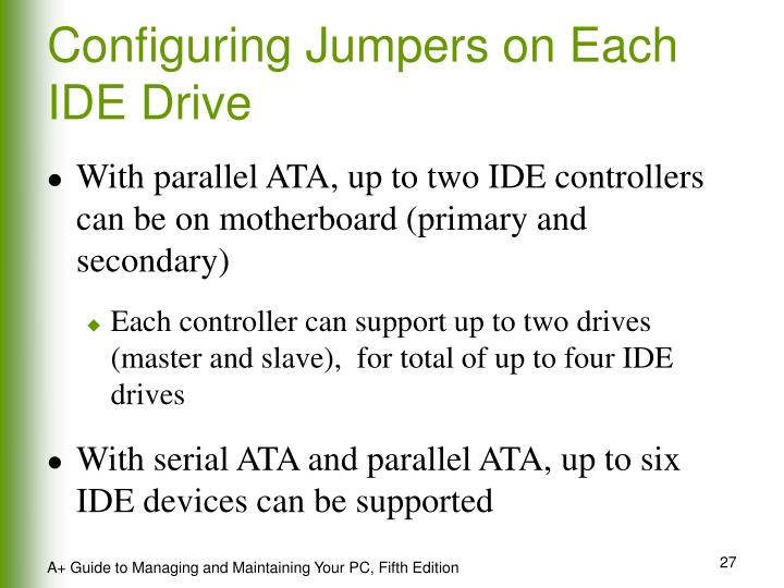Configuring Jumpers on Each IDE Drive