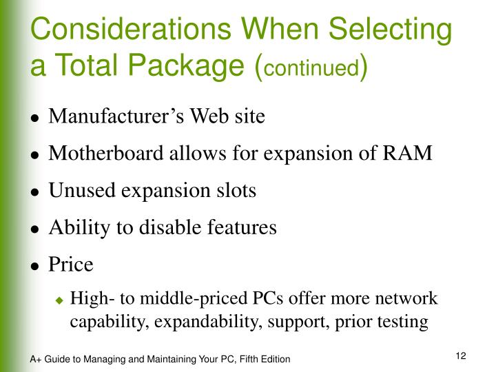Considerations When Selecting a Total Package (