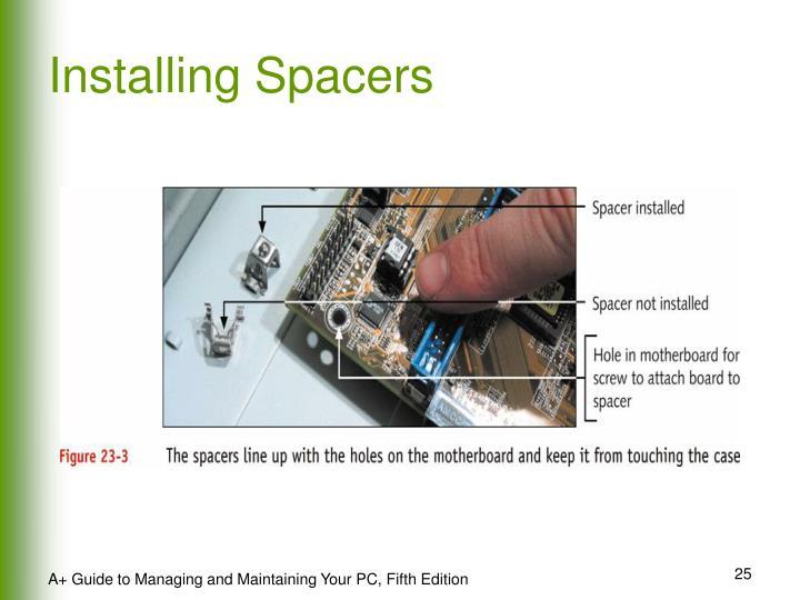 Installing Spacers