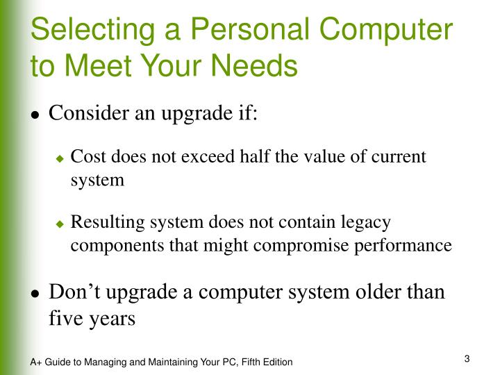 Selecting a Personal Computer to Meet Your Needs
