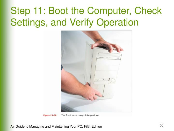 Step 11: Boot the Computer, Check Settings, and Verify Operation