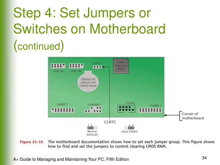 Step 4: Set Jumpers or Switches on Motherboard (
