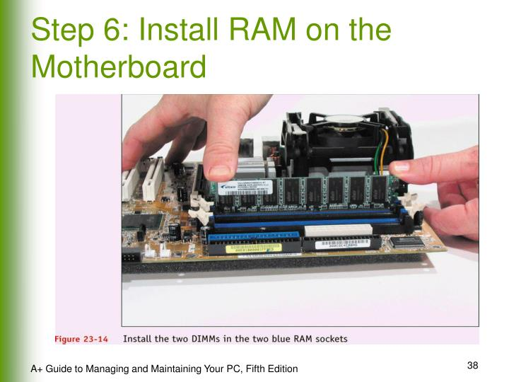 Step 6: Install RAM on the Motherboard
