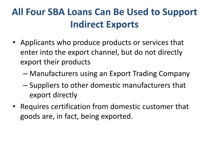All Four SBA Loans Can Be Used to Support