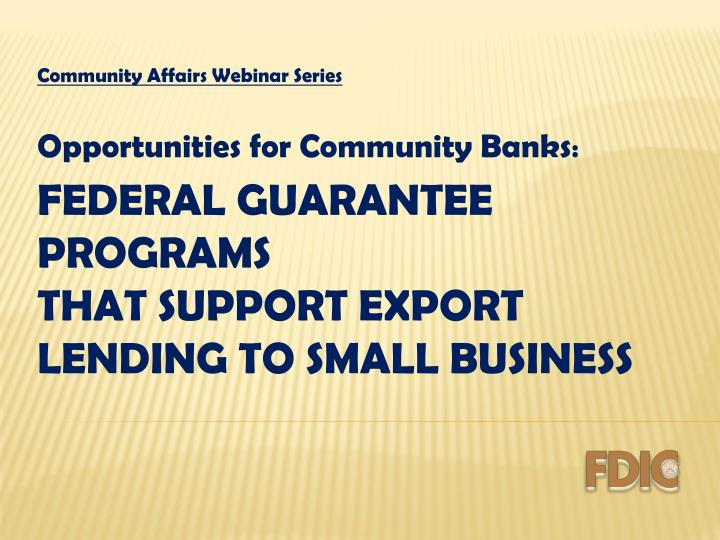 Community affairs webinar series