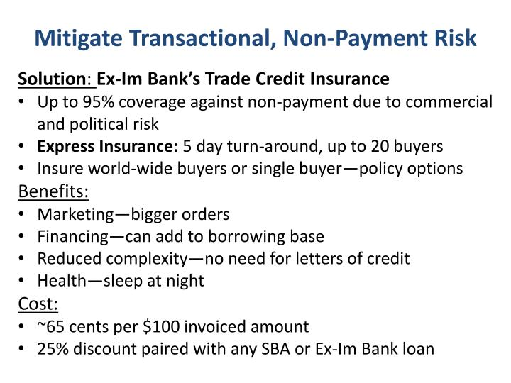Mitigate Transactional, Non-Payment Risk
