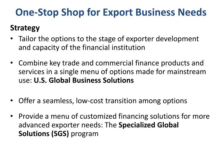One-Stop Shop for Export Business Needs