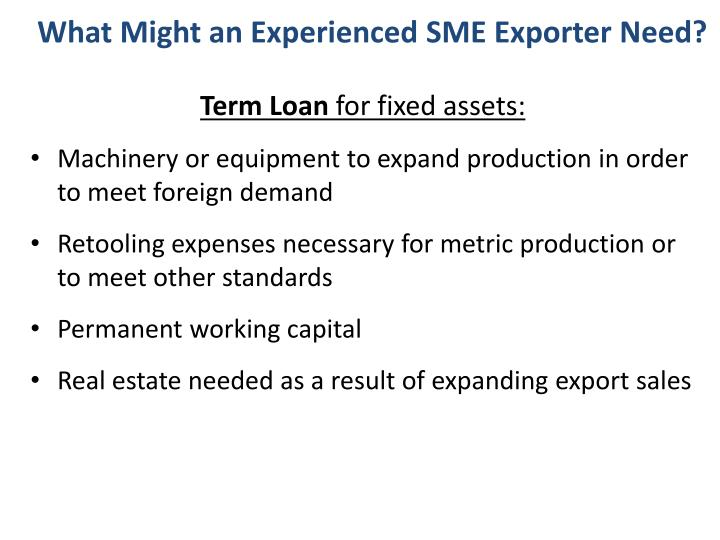 What Might an Experienced SME Exporter Need?