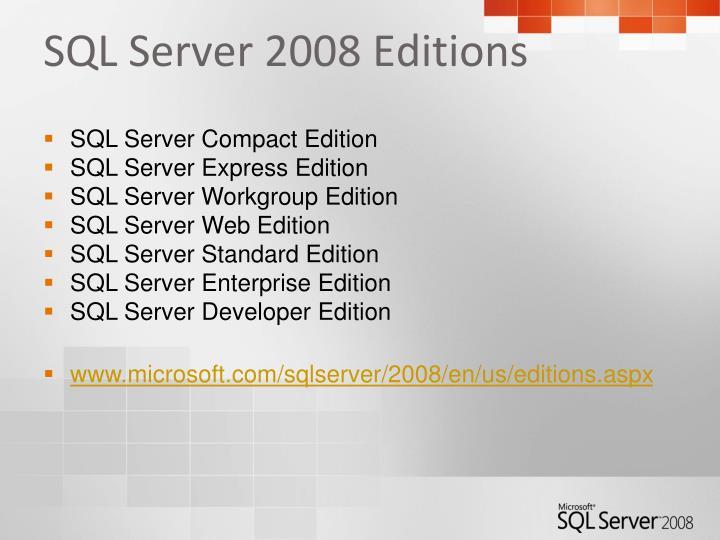 SQL Server 2008 Editions
