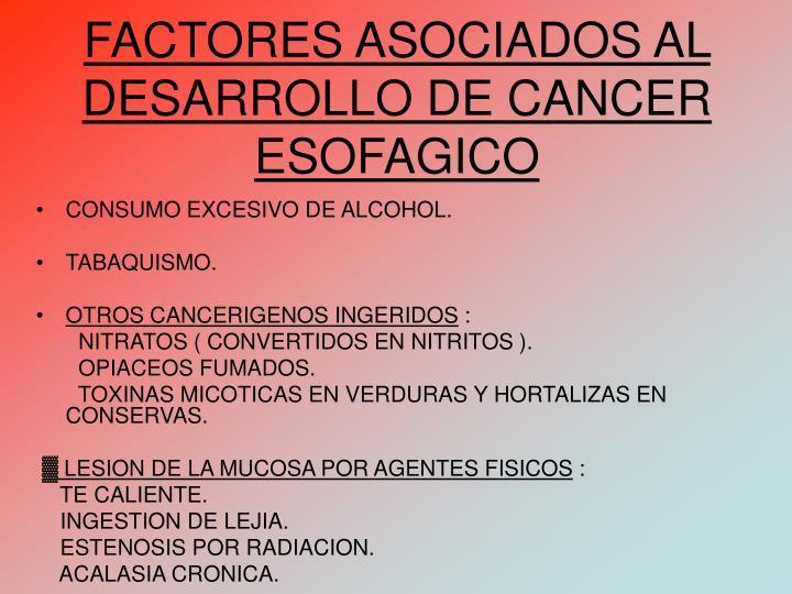 FACTORES ASOCIADOS AL DESARROLLO DE CANCER ESOFAGICO