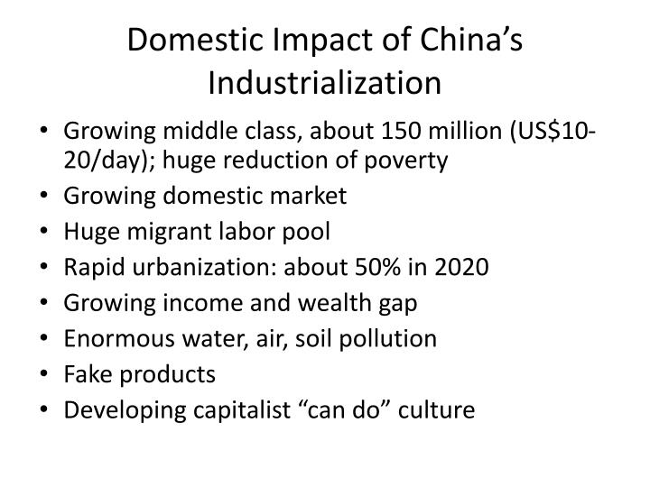 Domestic Impact of China's Industrialization