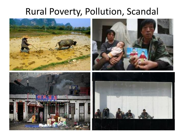Rural Poverty, Pollution, Scandal