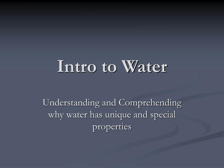 Intro to Water