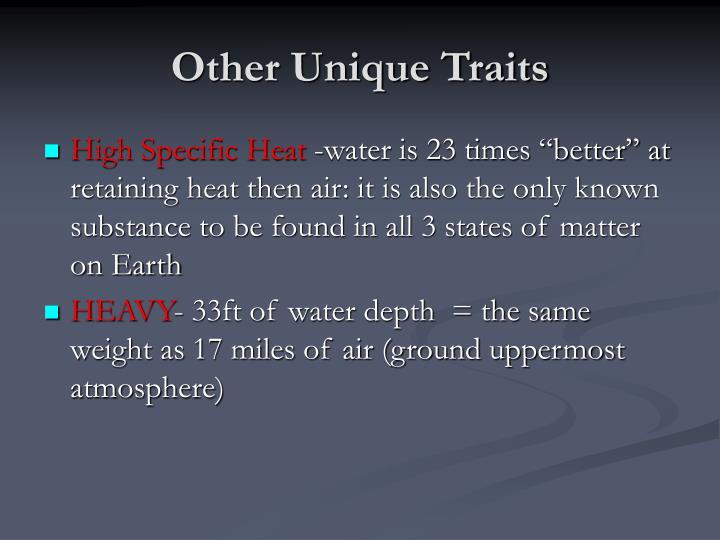 Other Unique Traits