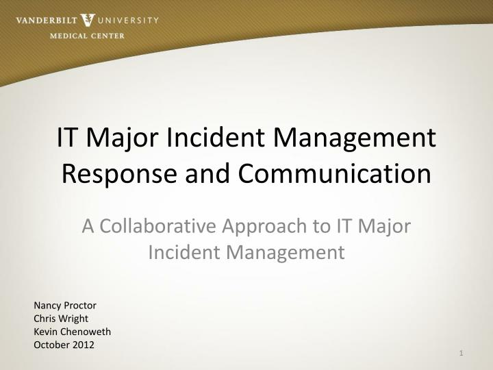 It major incident management response and communication