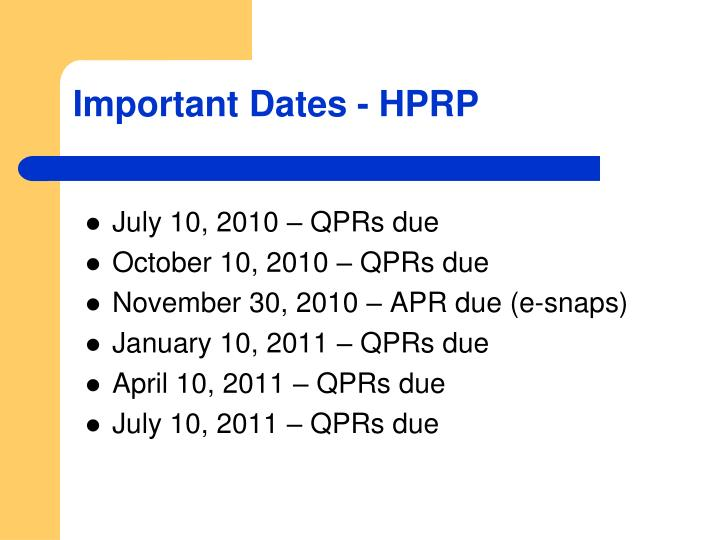 Important Dates - HPRP
