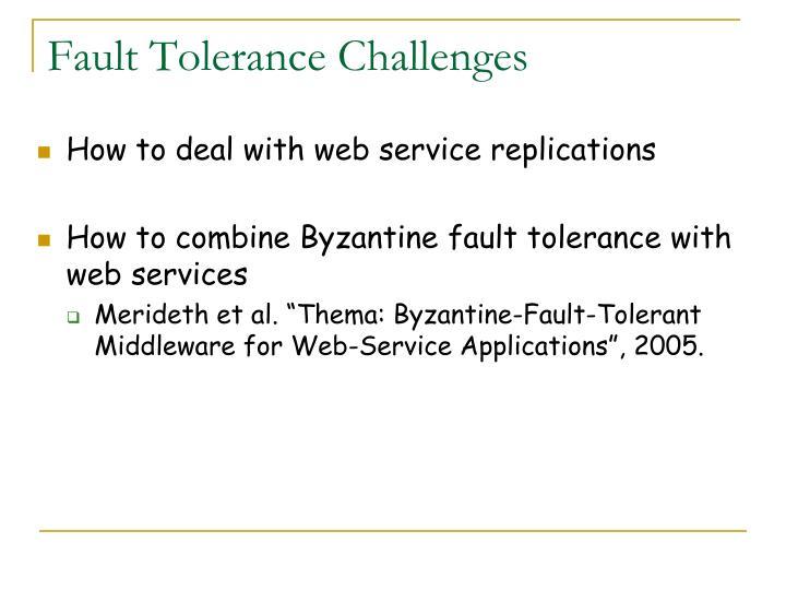 Fault Tolerance Challenges