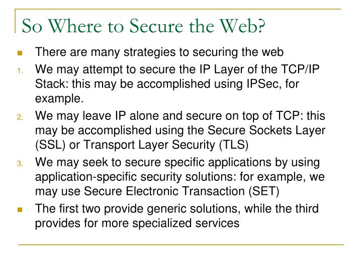 So Where to Secure the Web?