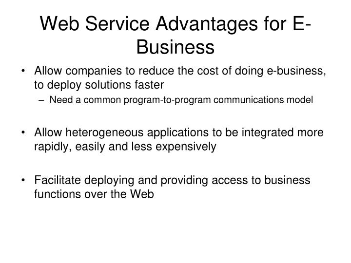Web Service Advantages for E-Business