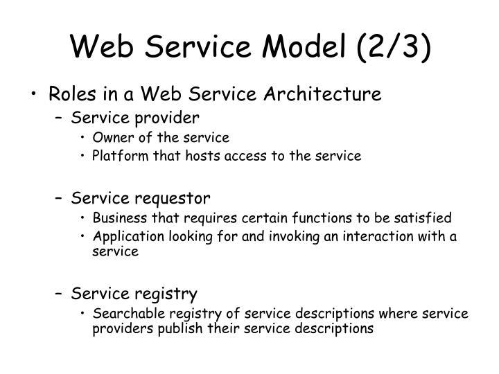 Web Service Model (2/3)