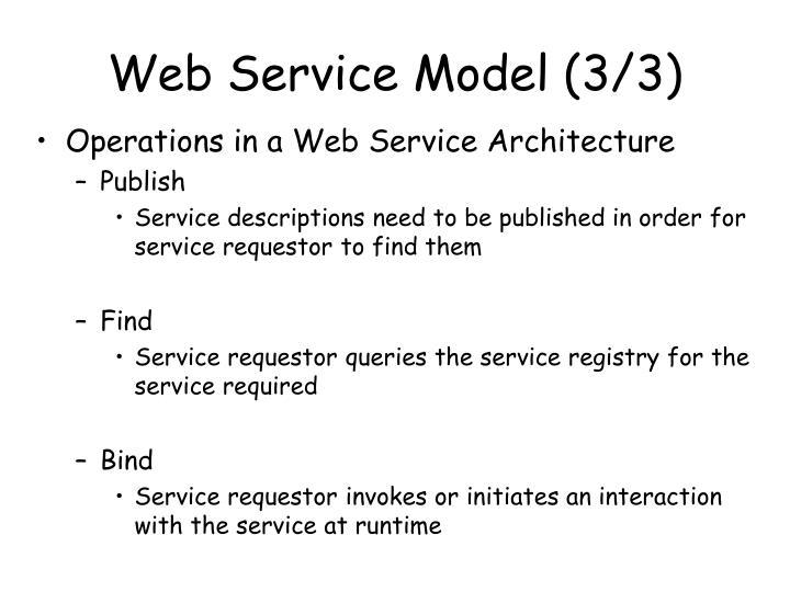 Web Service Model (3/3)