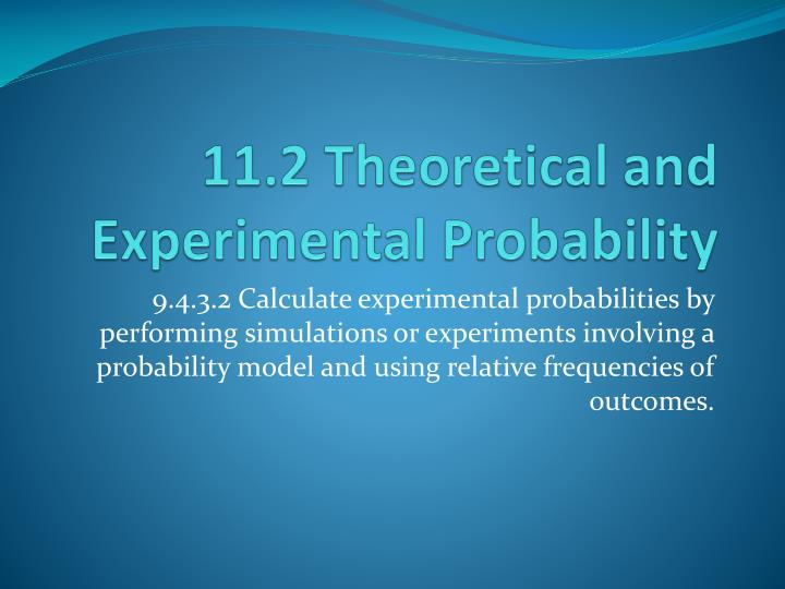 11 2 theoretical and experimental probability