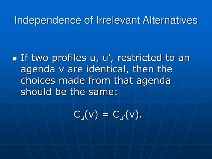 Independence of Irrelevant Alternatives