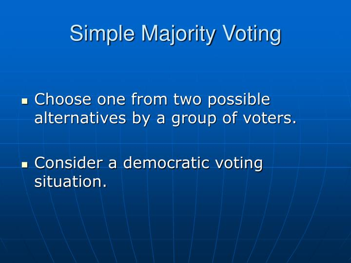 Simple Majority Voting