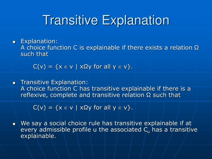 Transitive Explanation