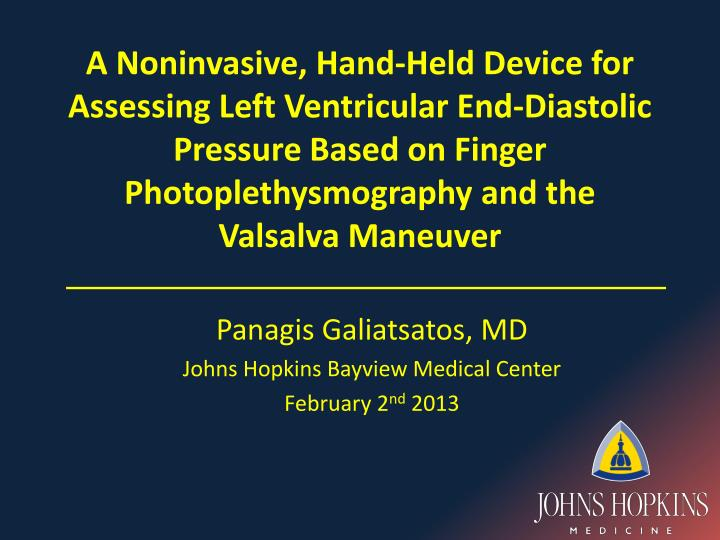 Panagis galiatsatos md johns hopkins bayview medical center february 2 nd 2013
