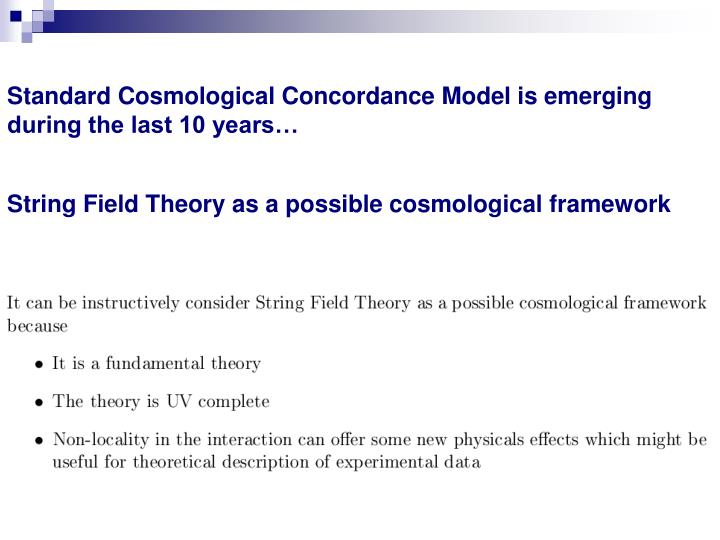 Standard Cosmological Concordance Model is emerging