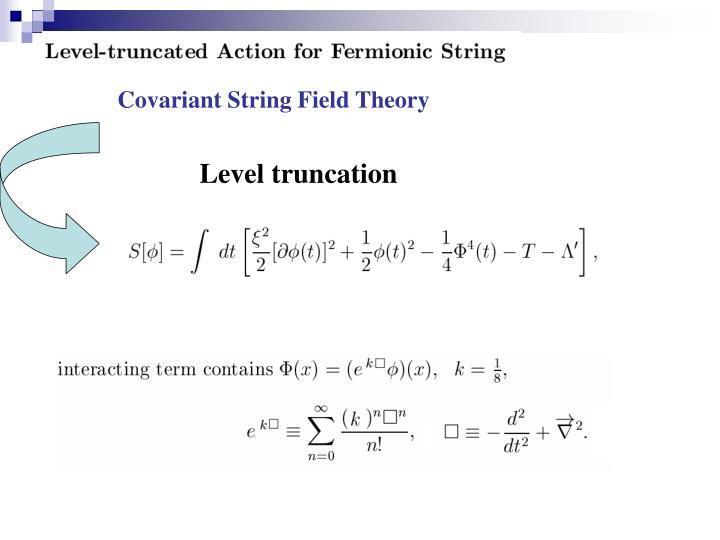 Level truncation