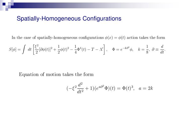 Spatially-Homogeneous Configurations