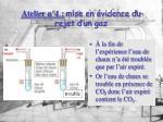 atelier n 1 mise en vidence du rejet d un gaz