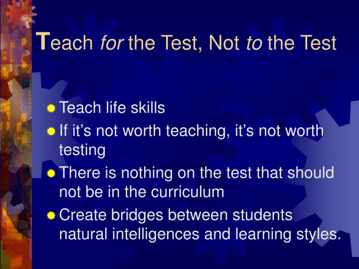 T each for the test not to the test