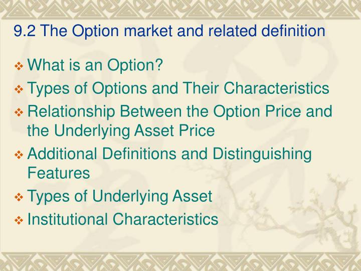 9 2 the option market and related definition