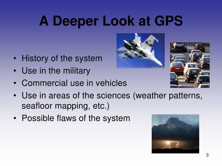 A deeper look at gps